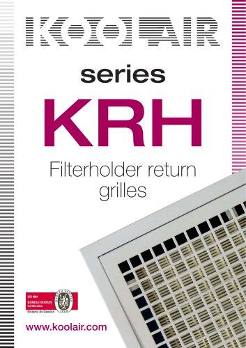 Series KRH Filterholder return grilles