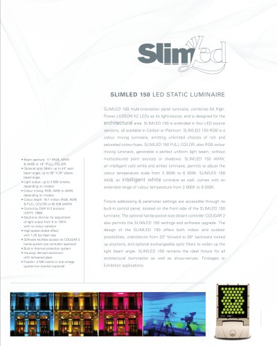 SLIMLED 150 LED STATIC LUMINAIRE