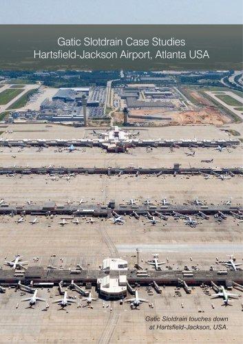 Gatic Slotdrain Case Studies Hartsfield-Jackson Airport, Atlanta USA