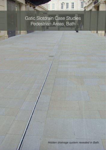 Gatic Slotdrain Case Studies Pedestrian Areas, Bath