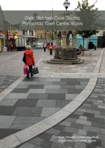 Gatic Slotdrain Case Studies Pontypridd Town Centre, Wales