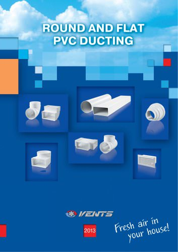 Round and flat PVC ducting
