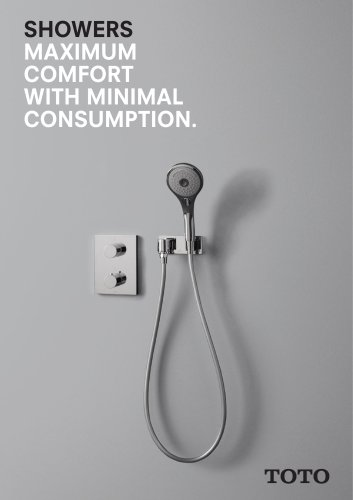 SHOWERS MAXIMUM   COMFORT   WITH MINIMAL   CONSUMPTION