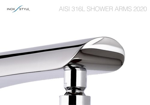 AISI 316L SHOWER ARMS 2020