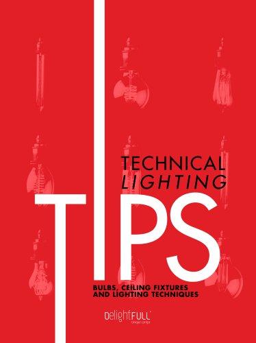 Technical Lighting Tips