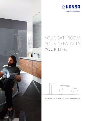 Your bathroom. Your creativity. Your life.