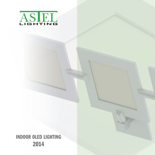 Indoor OLED Lighting - 2014 - ASTEL LIGHTING