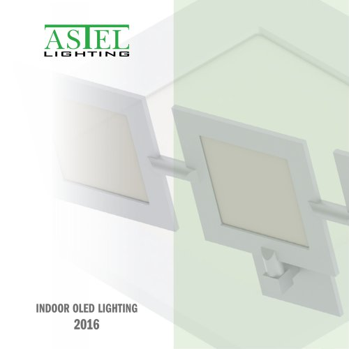 Indoor OLED Lighting 2016 - Astel Lighting