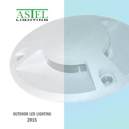 Outdoor LED Lighting 2015 - ASTEL LIGHTING