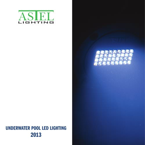 Underwater pool LED lighting - 2013 - ASTEL LIGHTING