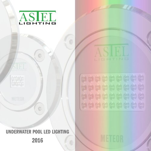 Underwater Pool LED Lighting 2016 - ASTEL LIGHTING