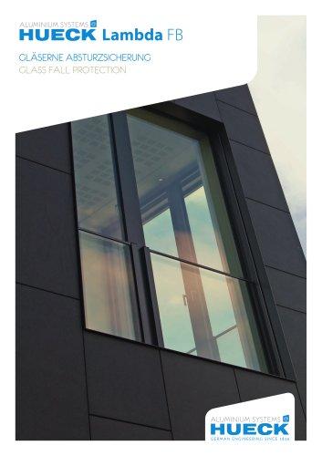 HUECK Lambda FB - Glass Fall Protection