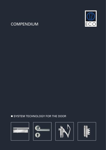 COMPENDIUM - SYSTEM TECHNOLOGY FOR THE DOOR