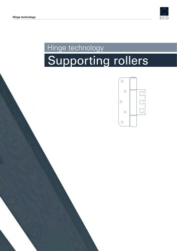 Hinge technology - Supporting rollers