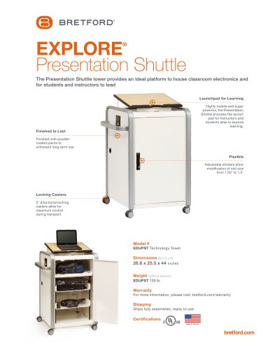 EXPLORE® Presentation Shuttle