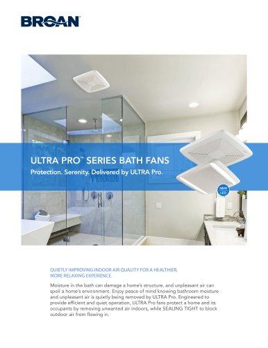 ULTRA PRO™  SERIES BATH FANS