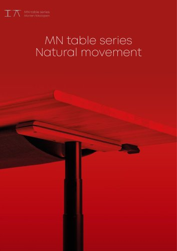 MN table series Natural movement